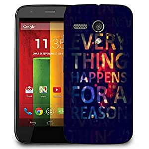 Snoogg Everything Happens For A Reason Designer Protective Phone Back Case Cover For Motorola G / Moto G