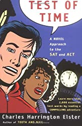 Test of Time: A Novel Approach to the SAT and ACT (Harvest Original)