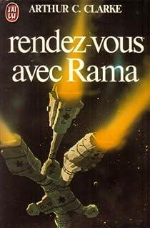 Rama, tome 1 : Rendez-vous avec Rama par Arthur C. Clarke
