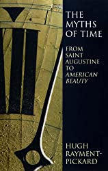 The Myths of Time: From St. Augustine to American Beauty