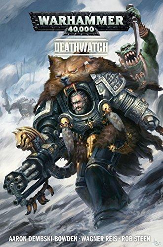 Warhammer 40,000: Deathwatch por Aaron Dembski-Bowden