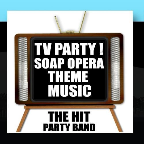 tv-party-soap-opera-theme-music-by-the-hit-party-band