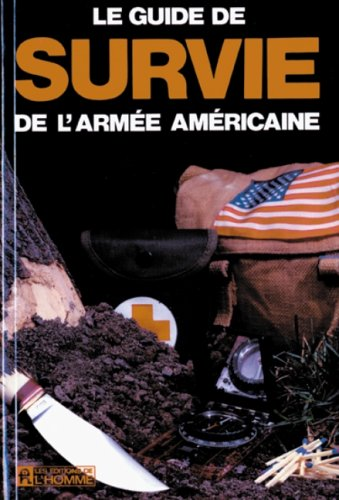 Le Guide de survie de l'armée américaine