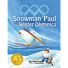 Snowman Paul at the Winter Olympics (English Edition)