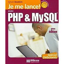 Je me lance ! avec PHP & MySQL