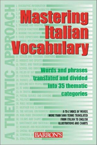Mastering Italian Vocabulary A Thematic Approach Mastering