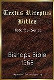 Bishops Bible 1568: Textus Receptus Bibles (Historical)