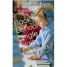 Back to School Single Digit Addition  (English Edition)