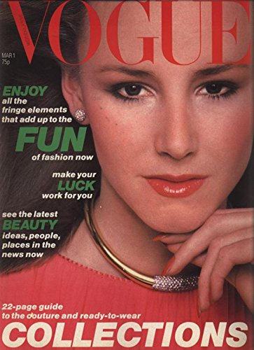 VOGUE, GB, Mar 1, 1978. Enjoy all the fringe elements that add up to the fun of fashion now. Make your luck work for you.