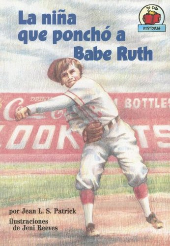 La Nina Que Poncho A Babe Ruth (Yo Solo Historia/On My Own History)