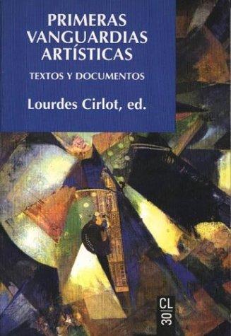 Primeras vanguardias artisticas por Lourdes Cirlot