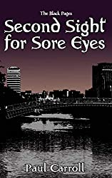 Second Sight for Sore Eyes (The Black Pages - The Magic Man Book 1)