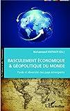 Image de Basculement économique et géopolitique du Monde: Poids et diversité des pays émergents