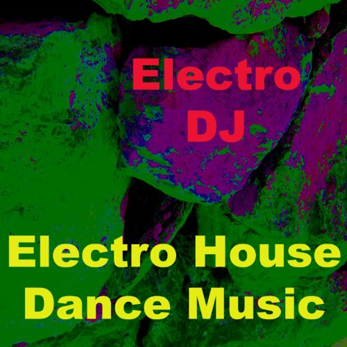 Electro house dance music mix de electro dj en amazon for House dance music
