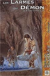 Le Dit de Cythèle, Tome 2 : Les larmes du démon