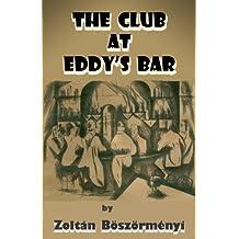 THE CLUB AT EDDY'S BAR (English Edition)