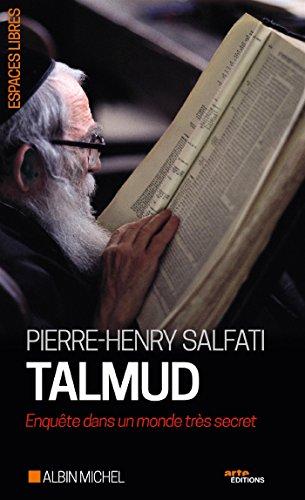 Talmud: Enquête dans un monde très secret par Pierre-Henry Salfati