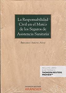 seguro responsabilidad civil: Responsabilidad civil en el marco de los seguros de asistencia sanitaria,La (Mon...