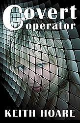 Covert Operator (Trafficker Series featuring Karen Marshall Book 16)