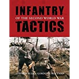 Infantry Tactics of the Second World War (General Military) by Stephen Bull (2008-07-22)