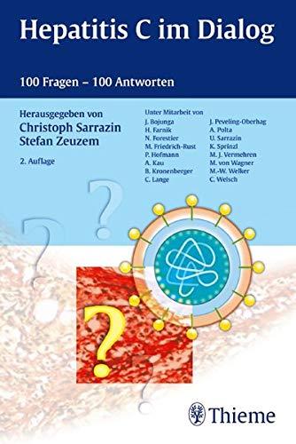 Hepatitis C im Dialog: 100 Fragen - 100 Antworten