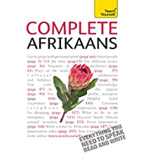 Complete Afrikaans Beginner to Intermediate Book and Audio Course: Learn to read, write, speak and understand a new language with Teach Yourself (Complete Languages) (English Edition)