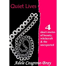 Quiet Lives (English Edition)