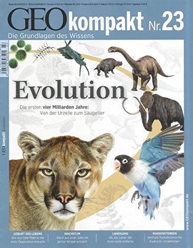 GEO Kompakt 23/10: Evolution - Die ersten vier Milliarden Jahre: Von der Urzelle zum Säugetier