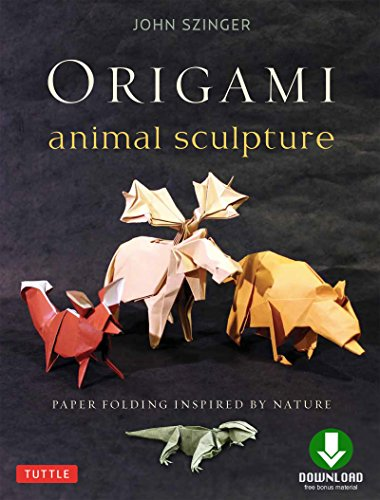 Origami Animal Sculpture: Paper Folding Inspired by Nature: Fold and Display Intermediate to Advanced Origami Art: Origami Book with Downloadable Video (English Edition)