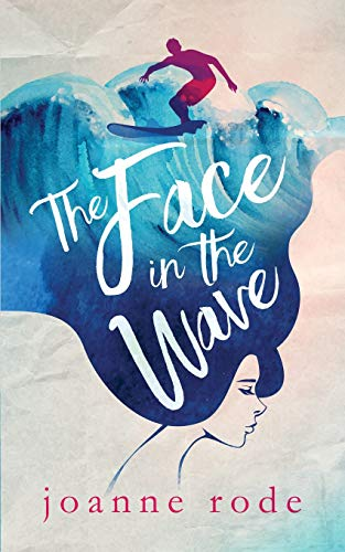 The Face in the Wave: Second Edition -