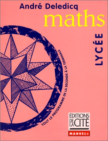 MATHS LYCEE (Ancienne Edition)