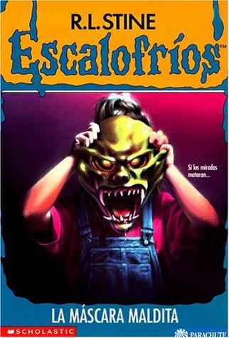 La Mascara Maldita = The Haunted Mask (Escalofrios / Goosebumps)