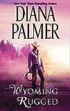 Wyoming Rugged (Wyoming Men, Book 5)