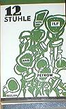Zw�lf St�hle. Roman. Deutsch von Ernst von Eck.