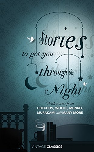 Stories to Get You Through the Night (Vintage Classics)