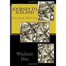 Journey To Iceland: German Edition