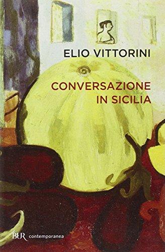 Conversazione in Sicilia (Contemporanea)