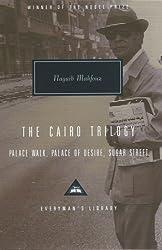 The Cairo Trilogy: Palace Walk, Palace of Desire, Sugar Street (Everyman's Library Classics)