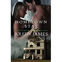 Hometown Star by Joleen James (2013-08-18)