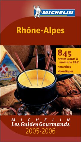 Les Guides Gourmands : Rhône-Alpes