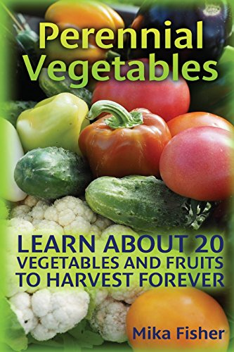 perennial-vegetables-learn-about-20-vegetables-and-fruits-to-harvest-forever