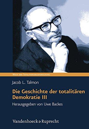 Die Geschichte der totalitären Demokratie Band III : Der Mythos der Nation und die Vision der Revolution