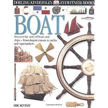 Eyewitness: Boat by Eric Kentley (2000-06-01)