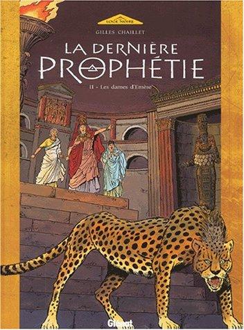 La dernière prophétie, tome 2 : Les dames d'Emèse