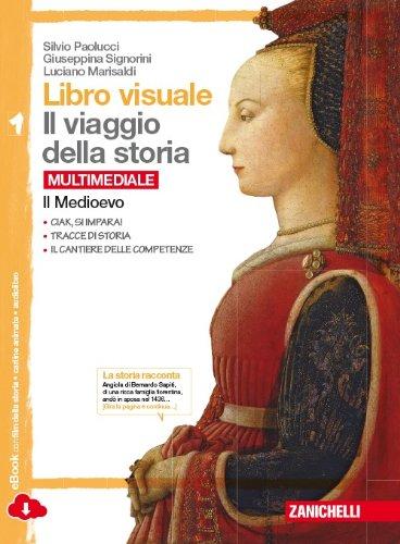 Libro visuale il viaggio della storia. Con il ponte verso il tuo libro di storia.  Per la Scuola media. Con e-book. Con espansione online: 1