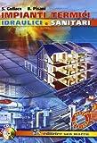 Impianti termici idraulici e sanitari. Con espansione online. Per gli Ist. Tecnici e per gli Ist. Professionali. Con CD-ROM