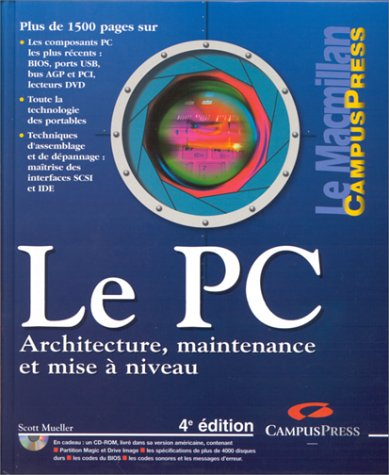 Le PC. Architecture, maintenance et mise...