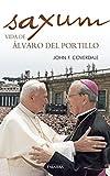 Saxum: vida de Álvaro del Portillo (Palabra hoy)