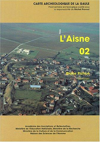 Carte archéologique de la Gaule. L'Aisne 02 par Blaise Pichon
