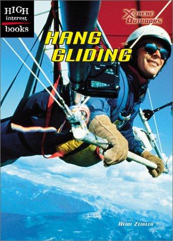 Hang Gliding (High Interest Books) por Heidi Zeigler
